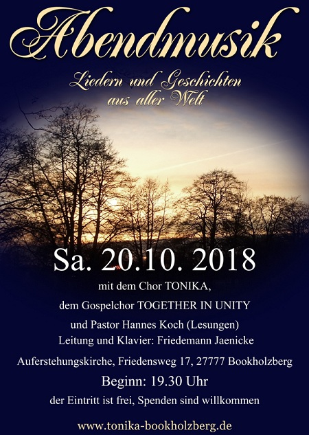 Abendmusik am 20.10.2018, Bokkholzberg, mit Tonika und Together in Unity